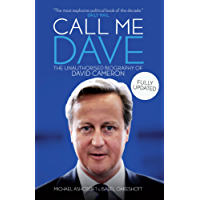 Call Me Dave: The Unauthorised Biography of David Cameron