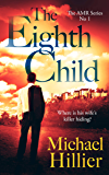 The Eighth Child (Adventure, Mystery, Romance (AMR) Book 1)