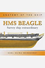 HMS Beagle: Survey Ship Extraordinary (Anatomy of the Ship) Hardcover