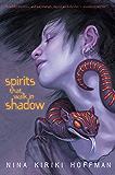 Spirits That Walk in Shadow (Chapel Hollow)