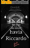 No fim do túnel havia Riccardo