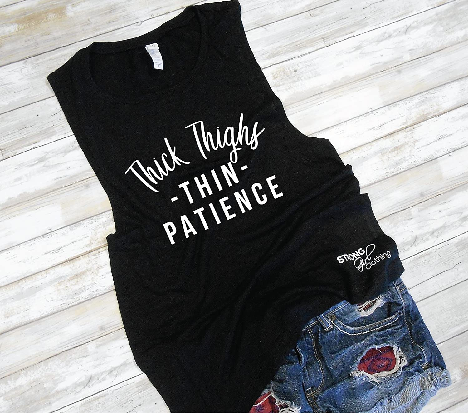 6d3dd50c392 Thick Thighs Thin Patience Muscle Tank, Women's Muscle Tank, Thick Thighs  Shirt, Muscle