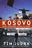 Kosovo What Everyone Needs to Know