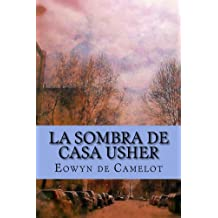 La sombra de Casa Usher (Spanish Edition) Dec 9, 2016