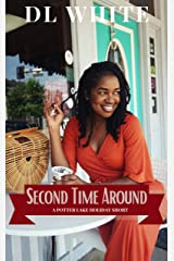 Second Time Around: A Potter Lake Holiday Short Kindle Edition