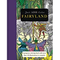 Fairyland: Gorgeous coloring books with more than 120 illustrations to complete