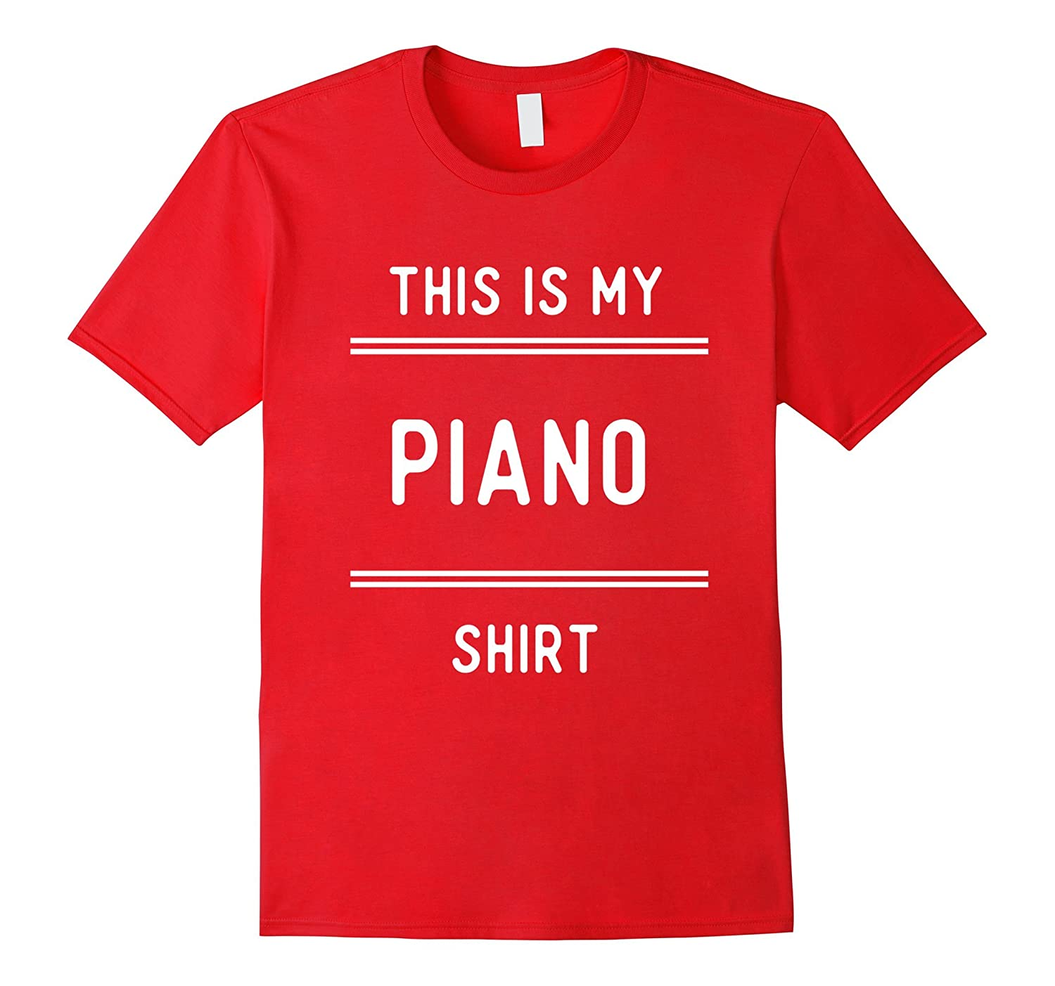Funny, My Piano T Shirts Gifts for Players Play Piano.-FL