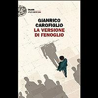 La versione di Fenoglio (I casi del maresciallo Fenoglio Vol. 3) (Italian Edition)