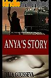 Anya's Story: Russian Historical Fiction (Anya Series Book 1)