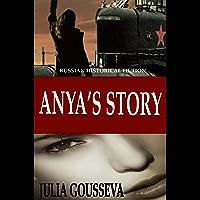 Anya's Story: Russian Historical Fiction (Anya Series Book 1) (English Edition)