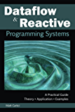 Dataflow and Reactive Programming Systems (English Edition)