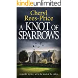 A Knot of Sparrows: a murder mystery set in the heart of the valleys (DI Winter Meadows Book 4)