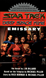 Emissary (Star Trek: Deep Space Nine Book 1)