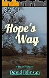 Hope's Way (The Hope Series Book 1)