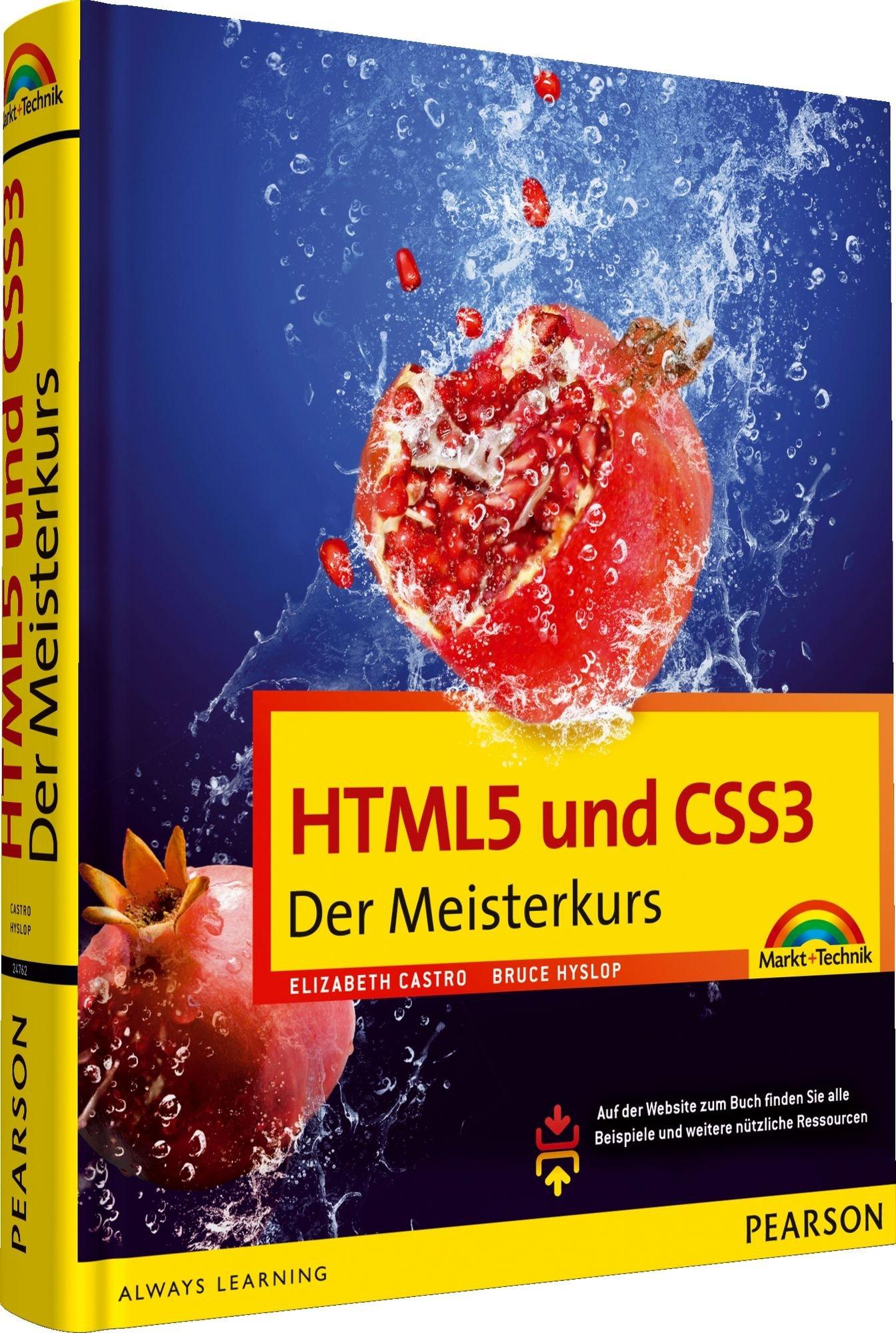 HTML5 und CSS3 - HTML5 und CSS3. Der Meisterkurs. Alle neuen Funktionen und Möglichkeiten von HTML5 und CSS3 werden umfassend erklärt. (M+T Meisterkurs) Gebundenes Buch – 1. Juli 2012 Elizabeth Castro Bruce Hyslop Markt+Technik Verlag 3827247624