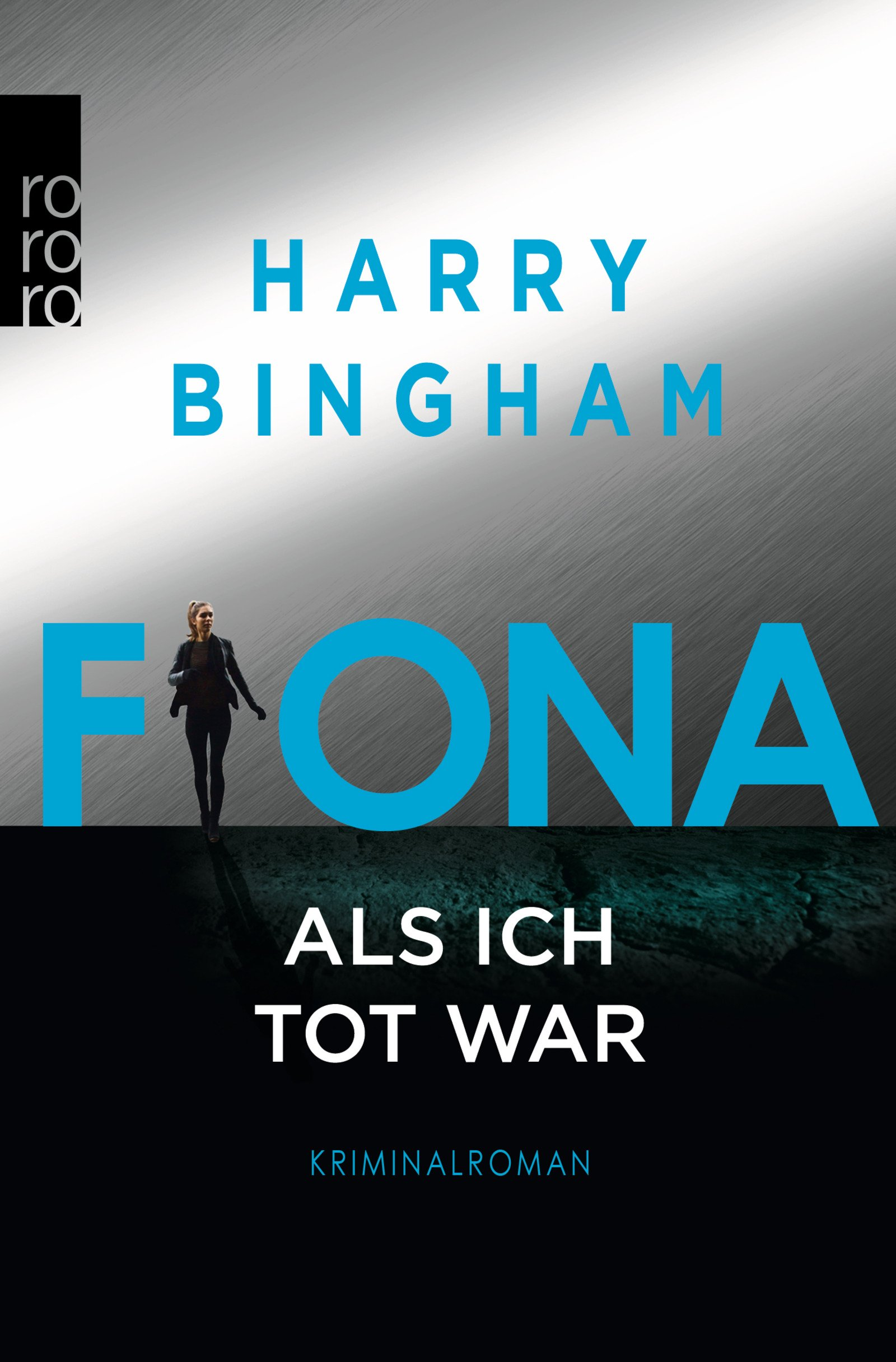 Fiona: Als ich tot war (Fiona Griffiths, Band 3)