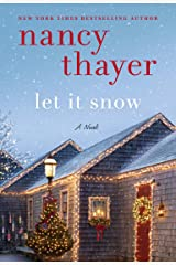 Let It Snow: A Novel Kindle Edition