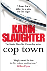 Cop Town: A compulsive thriller that will have you on the edge of your seat Kindle Edition