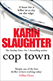 Cop Town: A compulsive thriller that will have you on the edge of your seat