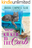 Kicked to the Curb: Book #2 in the Cara Mia Delgatto Mystery Series