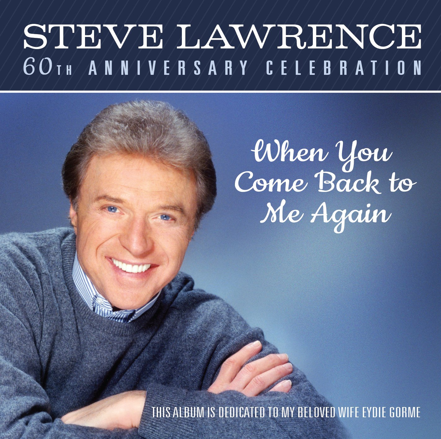 When You Come Back To Me: Steve Lawrence: Amazon.es ...