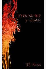 Irresistible (The Coalton Texas Novellas Book 5) Kindle Edition
