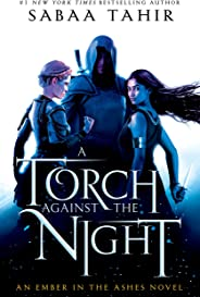 A Torch Against the Night (An Ember In The Ashes Book 2) (English Edition)
