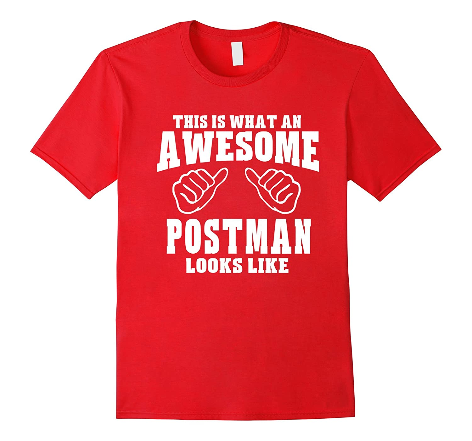 This Is What Awesome Postman Looks Like- Unisex T-shirt-PL