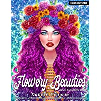Adult Coloring Book | Flowery Beauties: Stress Relief Coloring Book for Adults with Flowers Patterns and Beautiful Woman Portrait | Perfect Coloring Book for Adults Relaxation