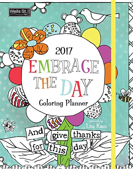 amazon com wells street by lang embrace the day monthly coloring
