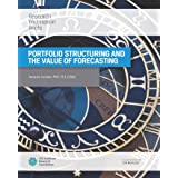 Portfolio Structuring and the Value of Forecasting