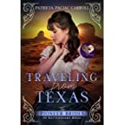 Traveling from Texas (The Pioneer Brides from Rattlesnake Ridge Book 5)