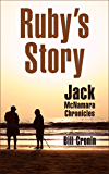 Ruby's Story (Jack McNamara Chronicles Book 2)