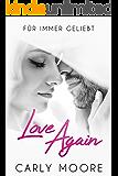 Love Again: Für Immer Geliebt