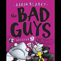 The Bad Guys #3 The Furball Strikes Back: The Furball Strikes Again