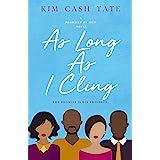 As Long As I Cling (A Promises of God Novel Book 4)