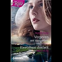Vergeven en vergeten ; Kwetsbaar doelwit (Black Rose Book 85)