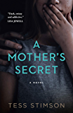 A Mother's Secret: A gripping psychological thriller