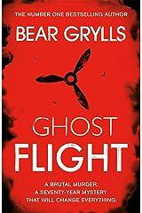 Bear Grylls: Ghost Flight Kindle Edition
