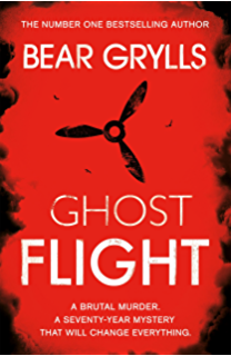 Amazon the forgotten highlander an incredible wwii story of bear grylls ghost flight fandeluxe Gallery