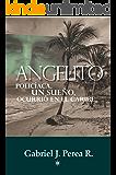Angelito: Policíaca, un sueño, ocurrió en el Caribe.