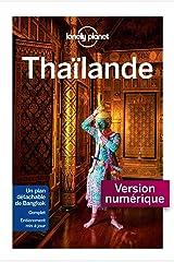Thaïlande 13ed (Guide de voyage) (French Edition) Kindle Edition