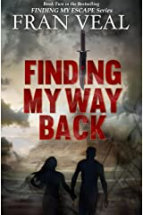 Finding My Way Back (Finding My Escape Series - Book 2) Kindle Edition