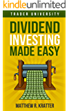 Dividend Investing Made Easy (English Edition)
