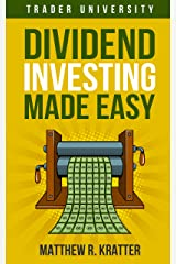 Dividend Investing Made Easy Kindle Edition