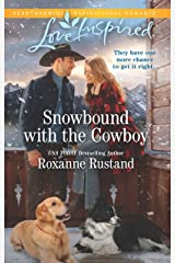 Snowbound with the Cowboy (Rocky Mountain Ranch Book 3) Kindle Edition