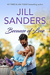 Because of Love (Pride Oregon Book 7) Kindle Edition