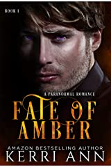 Fate of Amber: A Paranormal Romance Kindle Edition