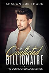 The Conflicted Billionaire (The Conflicted Love Series Book 1) Kindle Edition