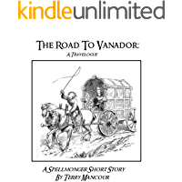 The Road To Vanador: A Travelogue